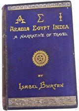 1879 Isabel - Sir Richard F Burton - AEI - ARABIA EGYPT INDIA - VERY RARE BOOK