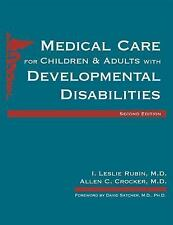 Medical Care for Children & Adults With Developmental Disabilities-ExLibrary