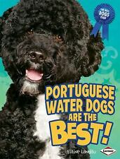 Portuguese Water Dogs Are the Best! The Best Dogs Ever)