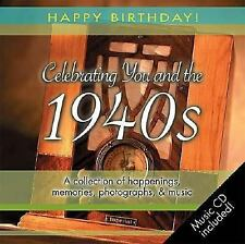 1940s Birthday Book: A Collection of Happenings, Memories, Photographs, and Mus