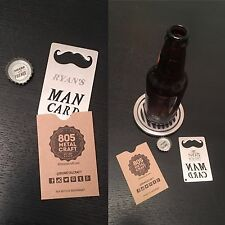 """Personalized """"Man Card"""" credit card sized bottle openers"""