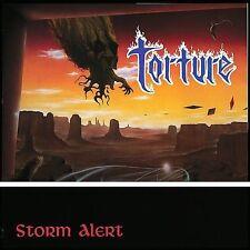 Storm Alert, Torture, New