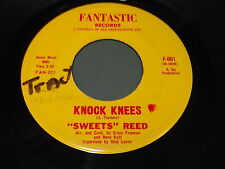 """""""Sweets"""" Reed: Knock Knees / That's Why I'm Messin' 'Round Here 45"""