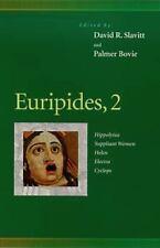 Euripides, 2 : Hippolytus, Suppliant Women, Helen, Electra, Cyclops (Penn Greek