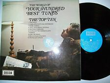 """12"""" VINYL LP. The World of Your Hundred Best Tunes, The Top Ten. 1970. SPA 112."""