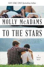 To the Stars : A Thatch Novel by Molly Mcadams (2016, Paperback)