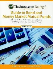 TheStreet.com Ratings' Guide to Bond and Money Market Mutual Funds: Winter 2009