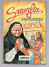 smorfia napoletana  - edizioni libritalia - e 13