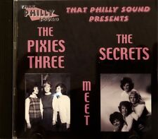 THAT PHILLY SOUND PRESENTS 'The Pixies Three' MEET 'The Secrets' - 14 Tracks