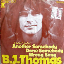 "7"" 1975 VG++! B.J. THOMAS : Another Done Somebody Wrong Song"