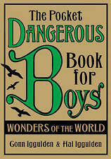 The Pocket Dangerous Book for Boys: Wonders of the World by Conn Iggulden, Hal …