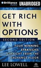 Get Rich with Options : Four Winning Strategies Straight from the Exchange...