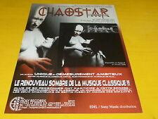 CHAOSTAR - Publicité de magazine / Advert CHAOSTAR !!!!!!!