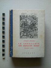 La cavalcata dei dragoni rossi di Attilio Crepas 1944 Terni Monterotondo