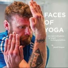Faces of Yoga: Uncomfortable Photos of People in Strange Positions