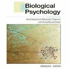 Biological Psychology: An Introduction to Behavioral, Cognitive, and Clinical Ne