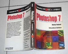 Marisa Padovani PHOTOSHOP 7 I manuali di PCWorld e Apogeo 2003 Guida manuale