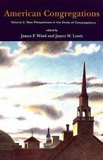 American Congregations, Volume 2: New Perspectives in the Study of Congregations