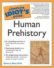 The Complete Idiot's Guide to Human Prehistory-ExLibrary