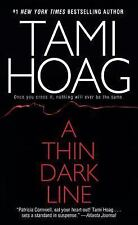 A Thin Dark Line by Tami Hoag (1998, Paperback, Reprint)