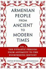 The Armenian People from Ancient to Modern Times Vol. 1 : The Dynastic...