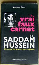 Saddam Hussein le vrai ou faux carnet rédigé pendant sa fuite /M21