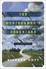 Richard Hoyt - Weathermans Daughters (2003) - Used - Trade Cloth (Hardcover