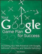 Your Google Game Plan for Success: Increasing Your Web Presence with Google AdWo