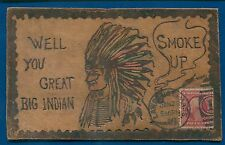 Leather Postcard Big Indian Chief Peace Pipe Smoke UP 1910 Native American