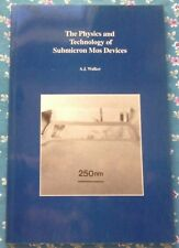 The Physics and Technology of Submicron MOS Devices by Andrew Jan Walker/1993,PB