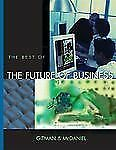 The Best of the Future of Business with Student CD-ROM and InfoTrac College Edit
