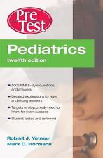 Pediatrics PreTest Self-Assessment and Review, Twelfth Edition (PreTest Clinical