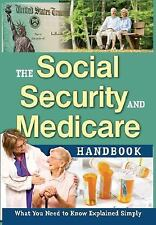 The Social Security and Medicare Handbook: What You Need to Know Expla-ExLibrary