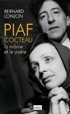 PIAF-COCTEAU la môme et le poète-B. Lonjon-dédicace- Moustaki-Marais-Montand...