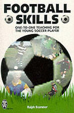 Football Skills: One-to-one Teaching for the Young Soccer Player (Right Way S.),