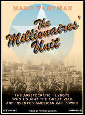 NEW The Millionaires' Unit: The Aristocratic Flyboys Who Fought the Great War CD