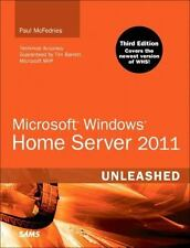 Unleashed: Microsoft Windows Home Server 2011 by Paul McFedries (2011, Paperbac…