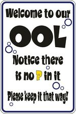 "Metal Sign Welcome To Ool Notice There Is No P In It 8"" x 12"" Aluminum S137"