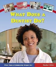 What Does a Dentist Do? (What Does a Community Helper Do?)