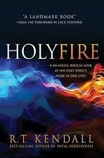 Holy Fire by R. T. Kendall (2014, Paperback)