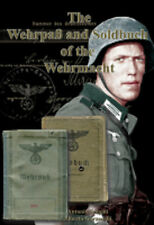 THE WEHRPASS AND SOLDBUCH OF THE WEHRMACHT
