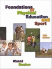 Foundations of Physical Education and Sport (Foundations of Physical Education a