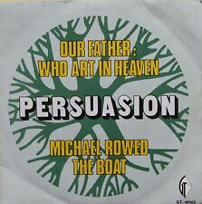 """Vinyle 45T Persuasion """"Our father : who art in heaven"""""""