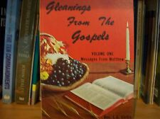 Gleanings From the Gospels Volume One Messages From Matthew Rev L.G. Curtis PB