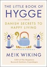 The Little Book of Hygge Danish Secrets to Happy Living by Meik Wiking 2017 h/c