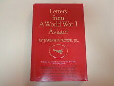 Letters from a World War I Aviator HBDJ 1986 A.E.F. Josiah P. Rowe, Jr
