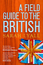 Sarah Lyall Field Guide to the British Very Good Book