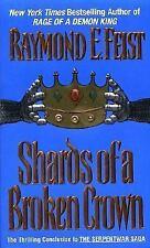 Shards of a Broken Crown (Serpentwar Saga, Book 4), Raymond E. Feist, 0380789833
