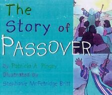 The Story of Passover by Francis Barry Silberg  Board Book