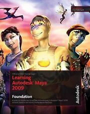 Learning Autodesk Maya 2009 Foundation: Official Autodesk Training Guide